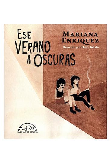 ESE VERANO A OSCURAS. ENRIQUEZ, MARIANA