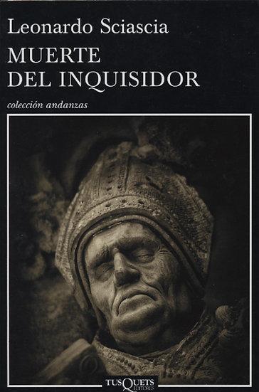 MUERTE DEL INQUISIDOR. SCIASCIA, LEONARDO
