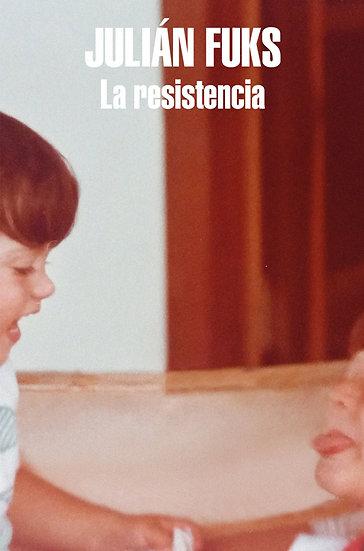 LA RESISTENCIA. FUKS, JULIÁN