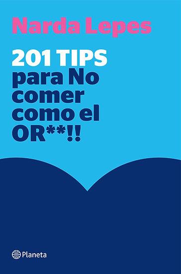 201 TIPS PARA NO COMER COMO EL OR**!!. LEPES, NARDA