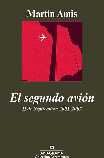 EL SEGUNDO AVIÓN. AMIS, MARTIN