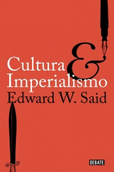 CULTURA E IMPERIALISMO. SAID, EDWARD W.