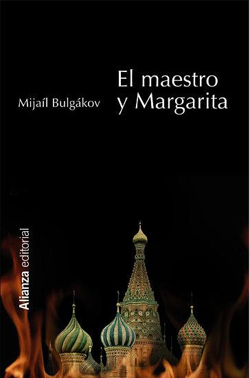 EL MAESTRO Y MARGARITA. BULGÁKOV, MIJAÍL