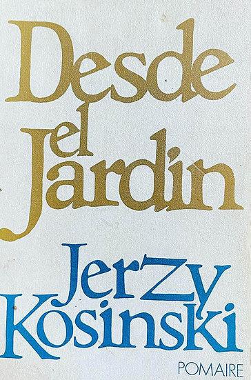 DESDE EL JARDÍN. KOSINSKI, JERZY