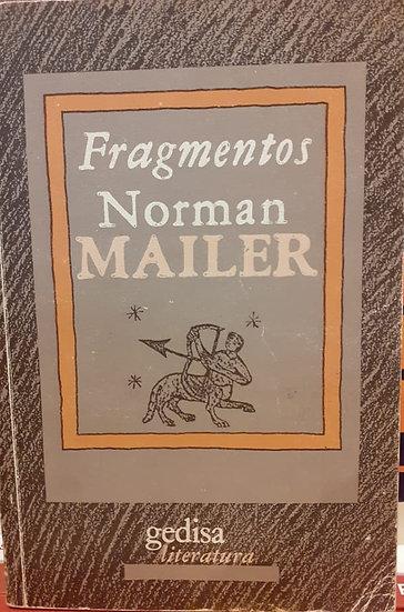 FRAGMENTOS. MAILER, NORMAN