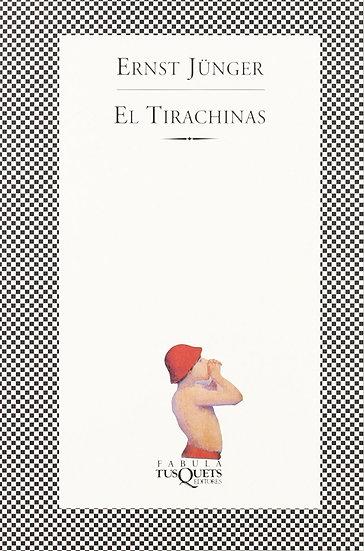 EL TIRACHINAS. JÜNGER, ERNST