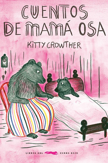 CUENTOS DE MAMÁ OSA. CROWTHER, KITTY