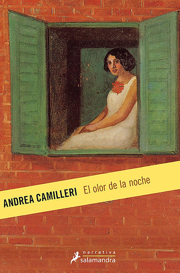 EL OLOR DE LA NOCHE. CAMILLERI, ANDREA