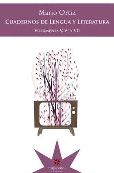 CUADERNOS DE LENGUA Y LITERATURA V, VI Y VII ORTIZ, M.