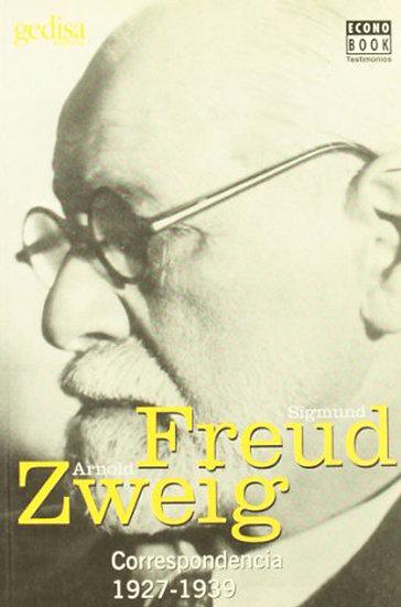 CORRESPONDENCIA 1927-1939. FREUD, S. - ZWEIG, A.