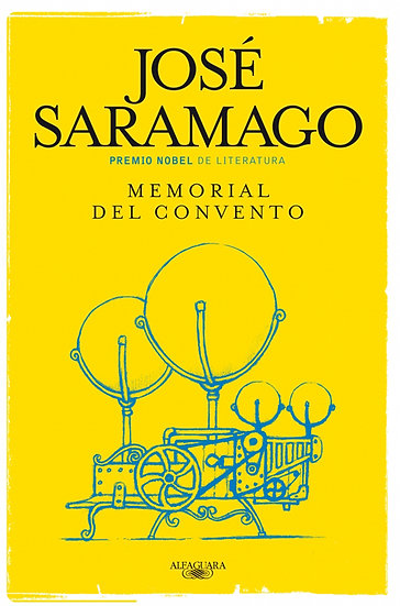 MEMORIAL DEL CONVENTO. SARAMAGO, JOSÉ
