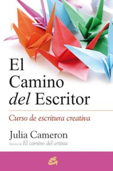EL CAMINO DEL ESCRITOR. CAMERON, JULIA