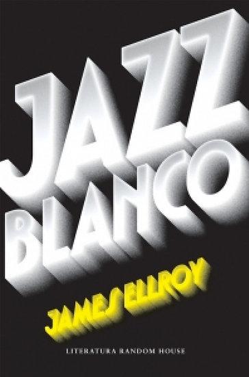 JAZZ BLANCO. ELLROY, JAMES