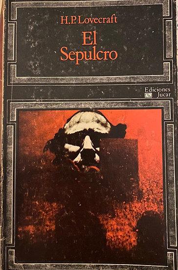 EL SEPULCRO. LOVECRAFT, H.P.