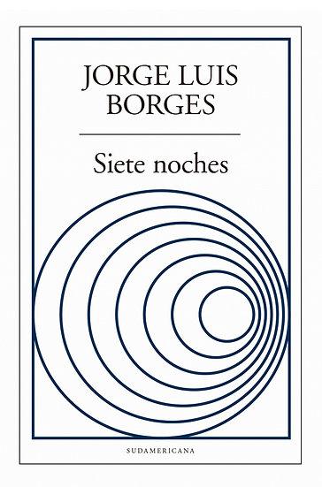 SIETE NOCHES. BORGES, JORGE LUIS