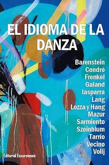 EL IDIOMA DE LA DANZA. VV.AA.