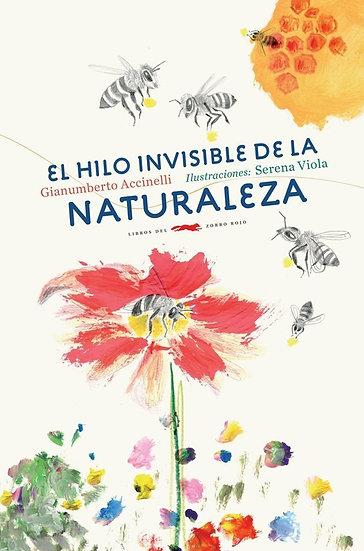 EL HILO INVISIBLE DE LA NATURALEZA. ACCINELLI, GIANUMBERTO