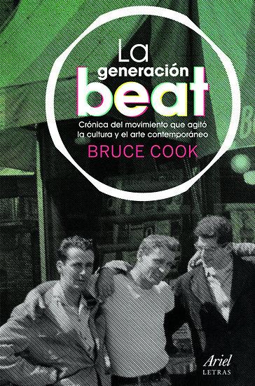 LA GENERACIÓN BEAT. COOK, BRUCE