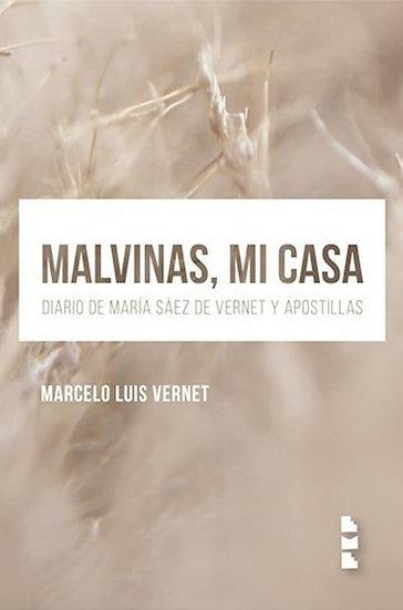 MALVINAS, MI CASA. VERNET, MARCELO LUIS