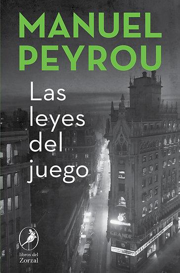 LAS LEYES DEL JUEGO. PEYROU, MANUEL