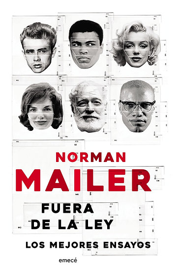 FUERA DE LA LEY: LOS MEJORES ENSAYOS. MAILER, NORMAN