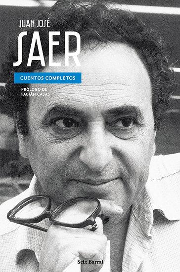 CUENTOS COMPLETOS. SAER, JUAN JOSÉ