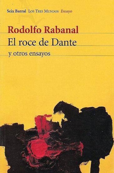 EL ROCE DE DANTE. RABANAL, RODOLFO