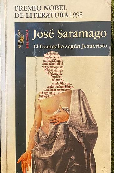 EL EVANGELIO SEGÚN JESUCRISTO. SARAMAGO, JOSÉ