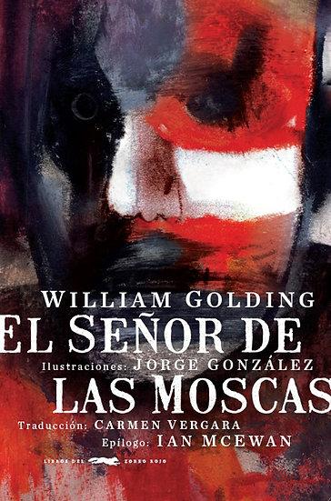 EL SEÑOR DE LAS MOSCAS. GOLDING, WILLIAM - GONZÁLEZ, JORGE
