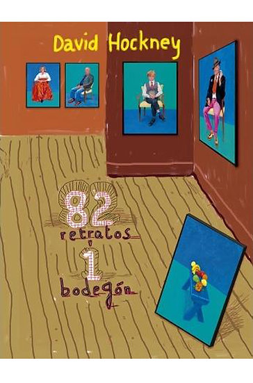 82 RETRATOS Y UN BODEGÓN. HOCKNEY, DAVID