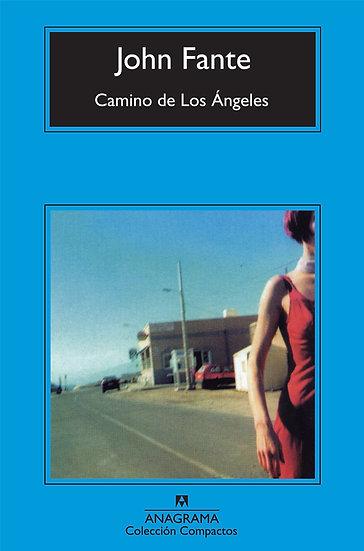 CAMINO DE LOS ANGELES. FANTE, JOHN