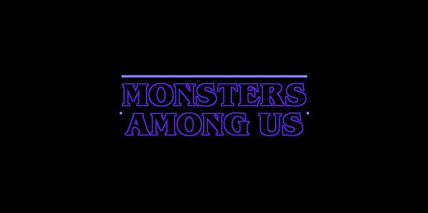 Monsters Among Us.jpg