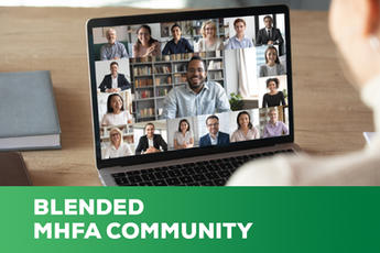 Blended MHFA Community Course