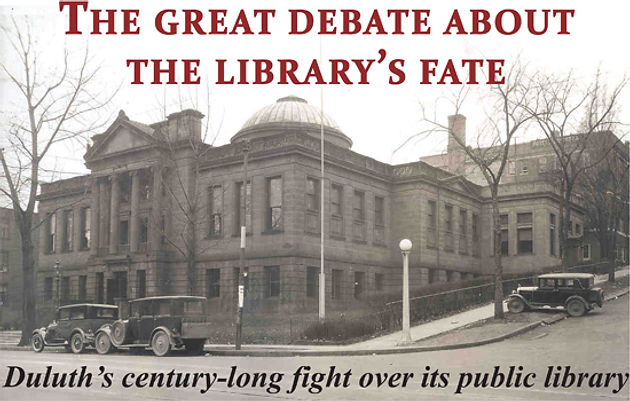 The great debate about the library's fate: Duluth's century