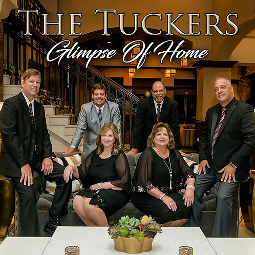 "The Tuckers - ""Glimpse of Home"" CD"