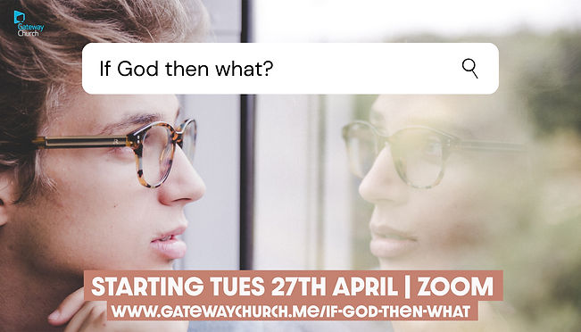 NEW If God Then What_ MAN graphic widesc