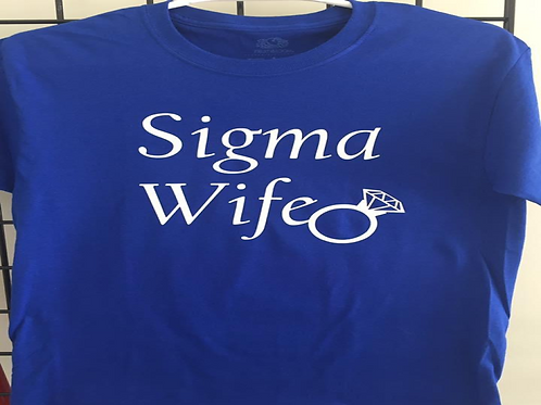 Sigma Wife Shirt