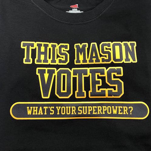 Mason Votes Shirt