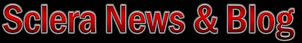 Sclera News and Blog