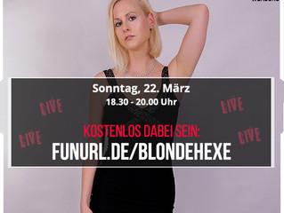 Sonntag Abend kostenlos Livestream mit BlondeHexe