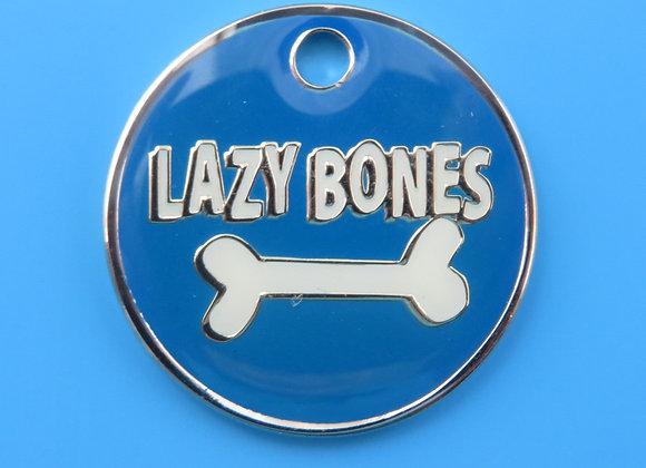 'Lazy Bones' Funny Dog Tag