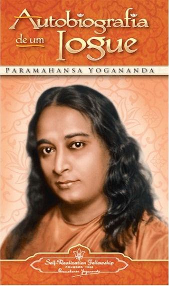 Paramahansa Yogananda Autobiografia de um Iogue - Retiro de Armação