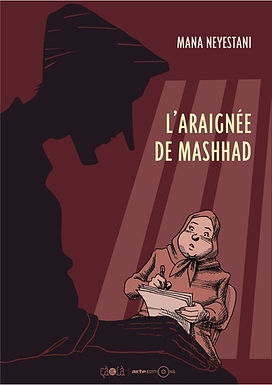 L' ARAIGNEE DE MASHHAD