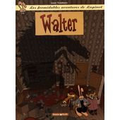 LAPINOT (LES AVENTURES EXTRAOR - TOME 3 - WALTER