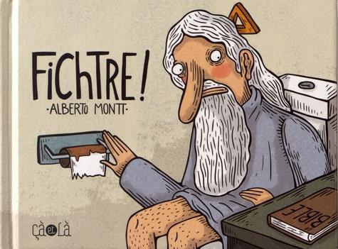 FICHTRE !