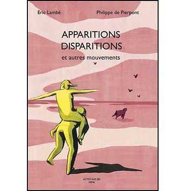 APPARITIONS  DISPARITIONS ET AUTRES MOUVEMENTS
