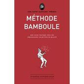METHODE BAMBOULE