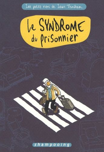 LES PETITS RIENS DE LEWIS TRONDHEIM T02 - LE SYNDROME DU PRISONNIER