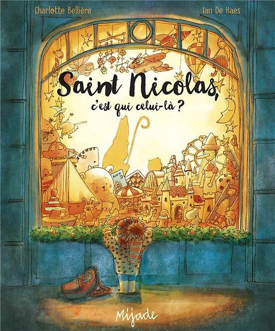 SAINT NICOLAS C'EST QUI CELUI-LA ?