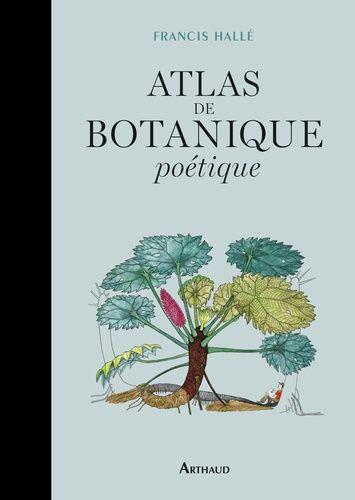 ATLAS DE BOTANIQUE POETIQUE